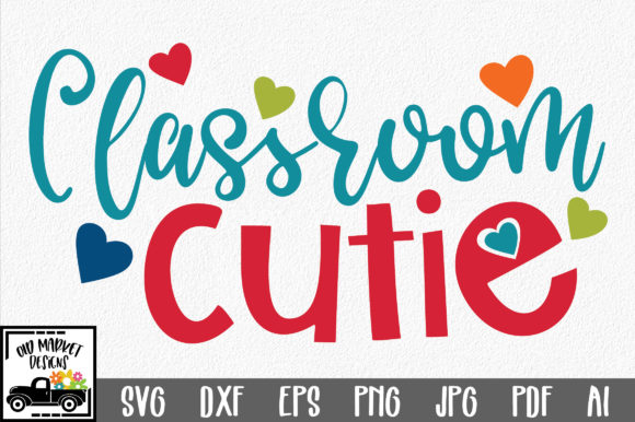 Download Free Classroom Cutie Graphic By Oldmarketdesigns Creative Fabrica for Cricut Explore, Silhouette and other cutting machines.