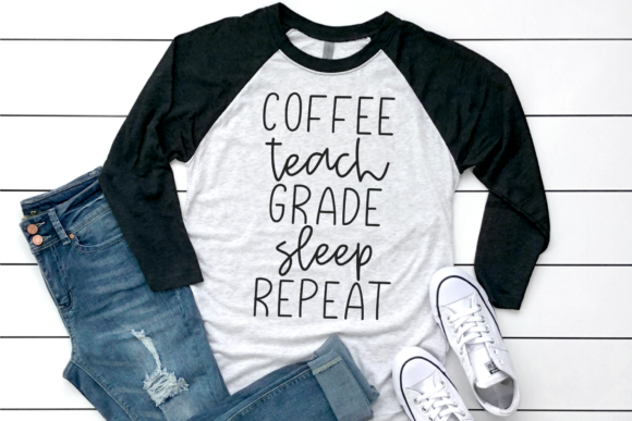 Download Free Coffee Teach Grade Sleep Repeat Graphic By Morgan Day Designs for Cricut Explore, Silhouette and other cutting machines.