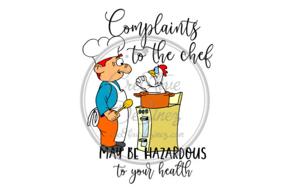 Print on Demand: Complaints to the Chef Graphic Food & Drinks By Cre8tiveDeZinez