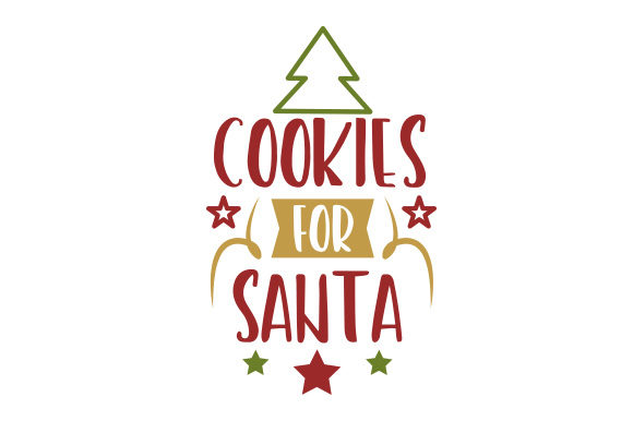 Download Free Cookies For Santa Svg Cut File By Creative Fabrica Crafts SVG Cut Files