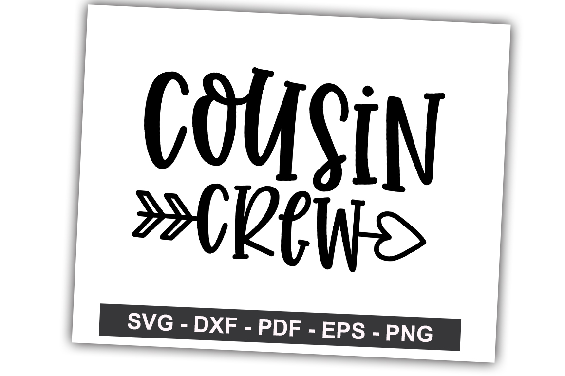 Download Free Cousin Crew Graphic By Svgbundle Net Creative Fabrica for Cricut Explore, Silhouette and other cutting machines.