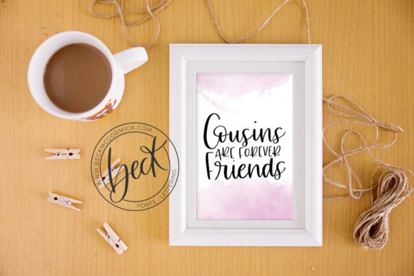 Print on Demand: Cousins Are Forever Friends Graphic Crafts By BeckMcCormick - Image 2