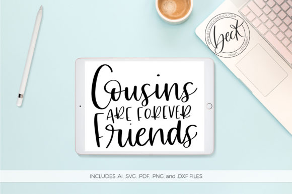 Print on Demand: Cousins Are Forever Friends Graphic Crafts By BeckMcCormick - Image 1