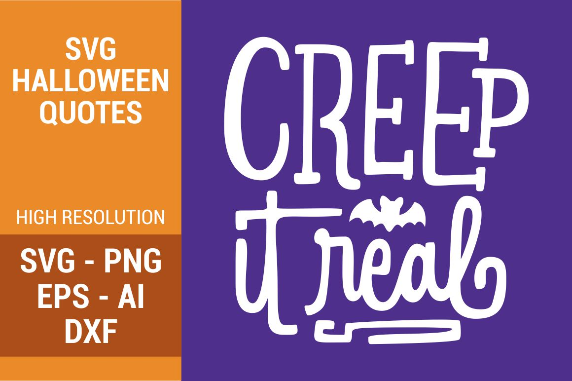 Download Free Creep It Real Handlettering Graphic By Kreasari Creative Fabrica for Cricut Explore, Silhouette and other cutting machines.