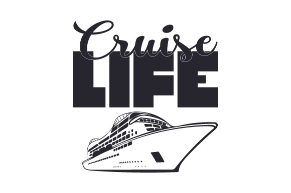 Download Free Cruise Life Svg Cut File By Creative Fabrica Crafts Creative for Cricut Explore, Silhouette and other cutting machines.