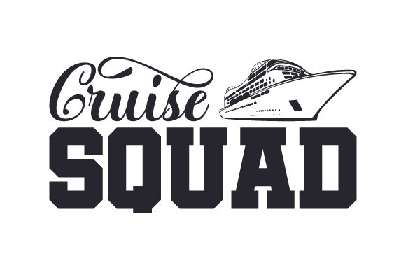 Download Free Cruise Squad Svg Cut File By Creative Fabrica Crafts Creative for Cricut Explore, Silhouette and other cutting machines.
