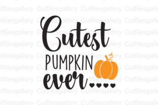 Download Free Cutest Pumpkin Ever Graphic By Cutfilesgallery Creative Fabrica for Cricut Explore, Silhouette and other cutting machines.