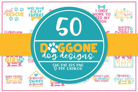 Print on Demand: Doggone Mega Bundle Graphic Crafts By Justina Tracy