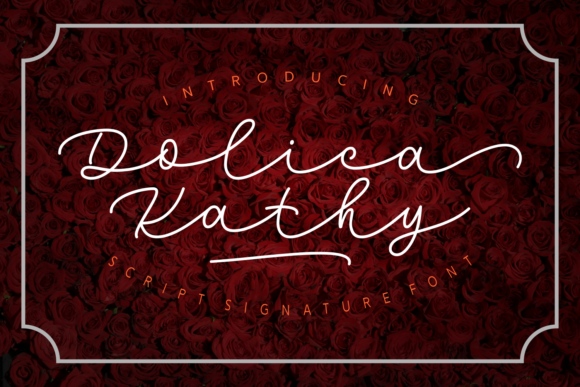 Print on Demand: Dolica Kathy Script & Handwritten Font By Rifki (7ntypes)