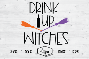 Drink Up Witches Graphic By Sheryl Holst