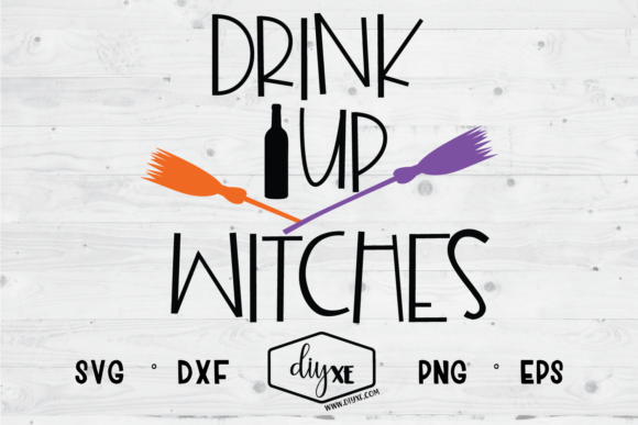 Drink Up Witches Graphic Crafts By Sheryl Holst - Image 1