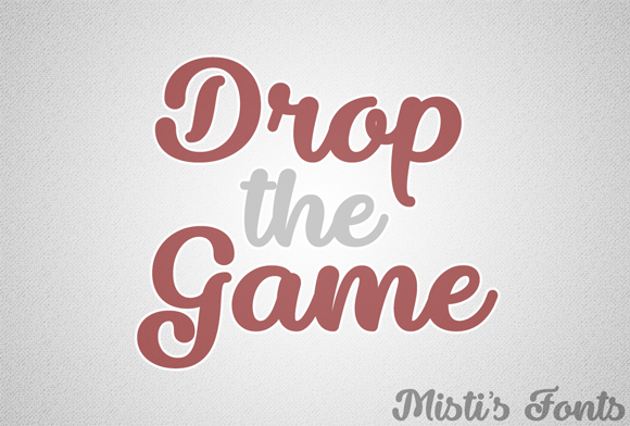 Print on Demand: Drop the Game Script & Handwritten Font By Misti