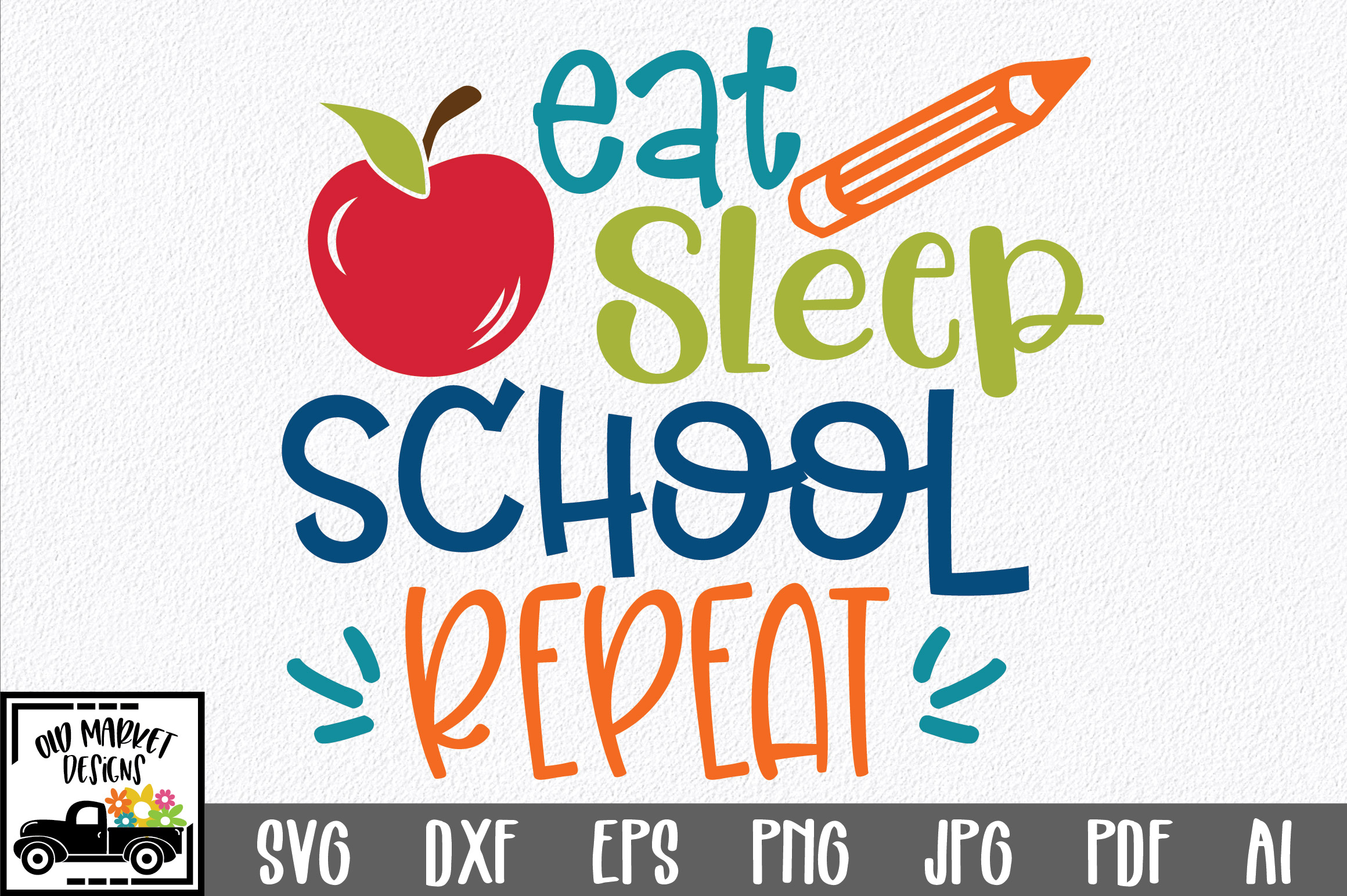 Download Free Eat Sleep School Repeat Svg Cut File Graphic By Oldmarketdesigns for Cricut Explore, Silhouette and other cutting machines.