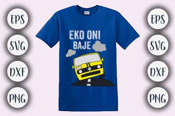 Print on Demand: Eko Oni Baje T-shirt Design Graphic Crafts By CreativeArt