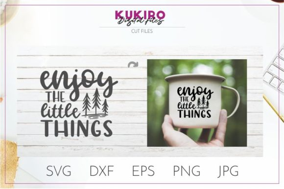 Download Free Enjoy The Little Things Grafico Por Kukiro Creative Fabrica for Cricut Explore, Silhouette and other cutting machines.