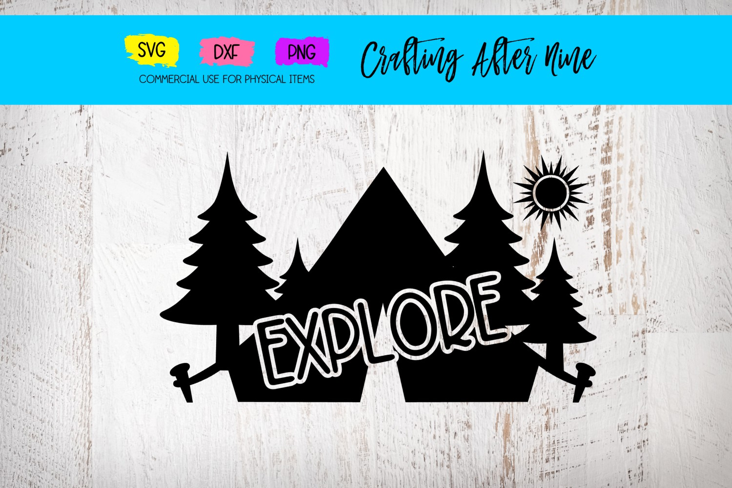 Download Free Explore Camping Design Graphic By Crafting After Nine Creative for Cricut Explore, Silhouette and other cutting machines.