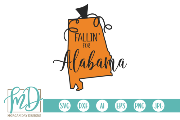 Fallin' for Alabama Graphic Crafts By Morgan Day Designs