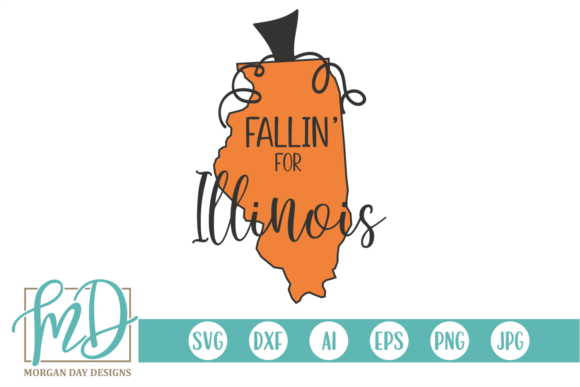 Fallin' for Illinois Graphic Crafts By Morgan Day Designs