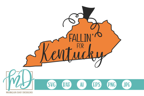 Fallin' for Kentucky Graphic Crafts By Morgan Day Designs