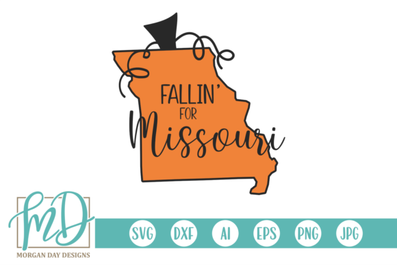 Fallin' for Missouri Graphic Crafts By Morgan Day Designs