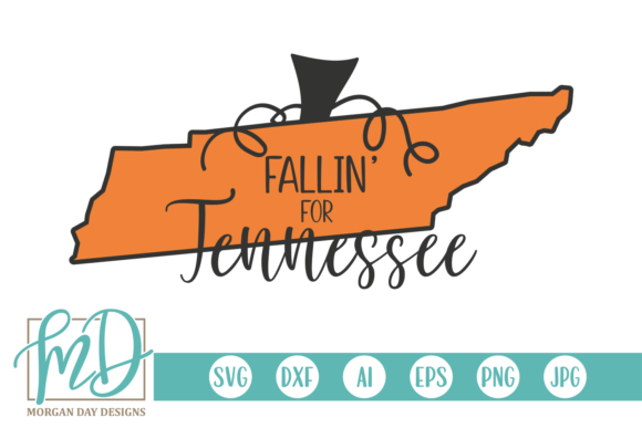 Fallin' for Tennessee Graphic Crafts By Morgan Day Designs