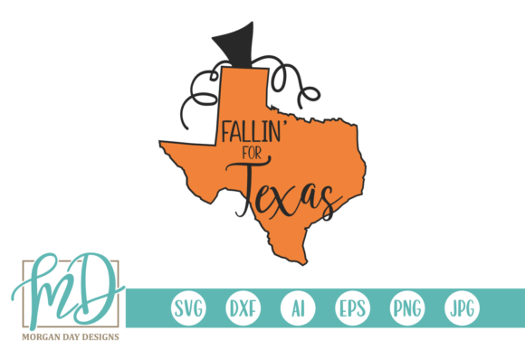 Fallin' for Texas Graphic Crafts By Morgan Day Designs