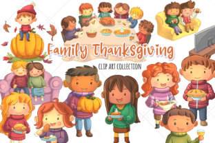 Print on Demand: Family Thanksgiving Clip Art Collection Graphic Illustrations By Keepinitkawaiidesign