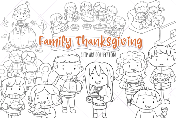 Print on Demand: Family Thanksgiving Digital Stamps Graphic Illustrations By Keepinitkawaiidesign
