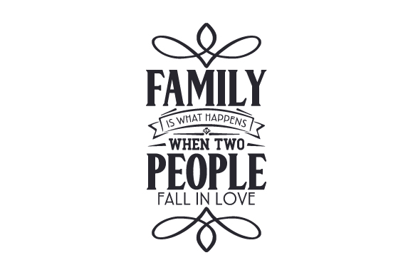 Download Free Family Is What Happens When Two People Fall In Love Svg Cut File for Cricut Explore, Silhouette and other cutting machines.