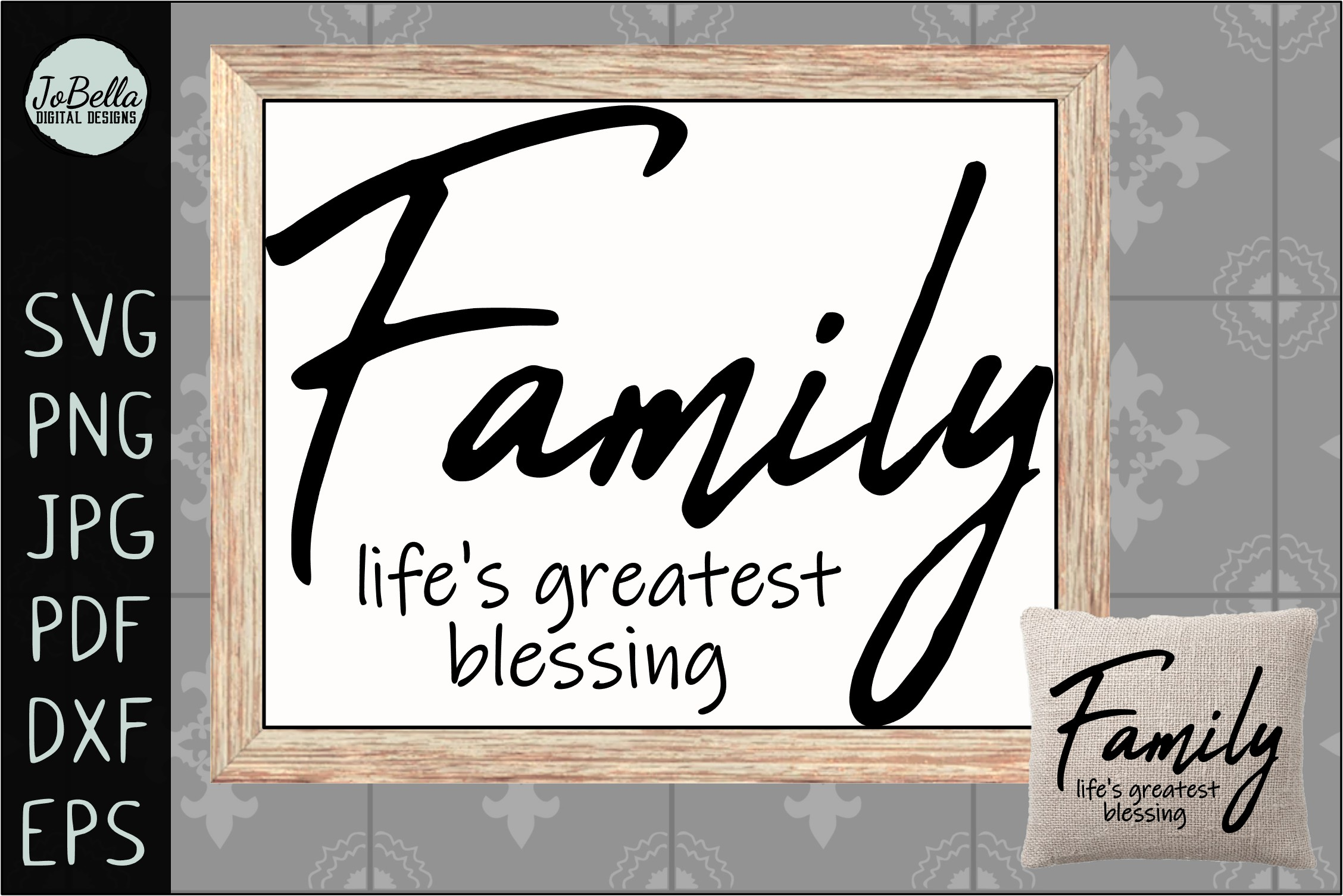 Download Free Family Life S Greatest Blessing Graphic By Jobella Digital for Cricut Explore, Silhouette and other cutting machines.