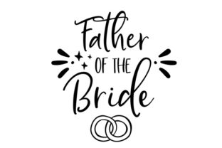 Father of the Bride Craft Design By Creative Fabrica Crafts
