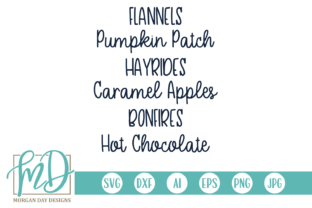Download Free Flannels Pumpkin Patch Hayrides Caramel Apples Bonfires Hot for Cricut Explore, Silhouette and other cutting machines.