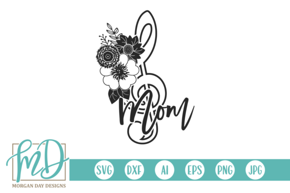 Download Free Floral Treble Clef Band Mom Graphic By Morgan Day Designs for Cricut Explore, Silhouette and other cutting machines.