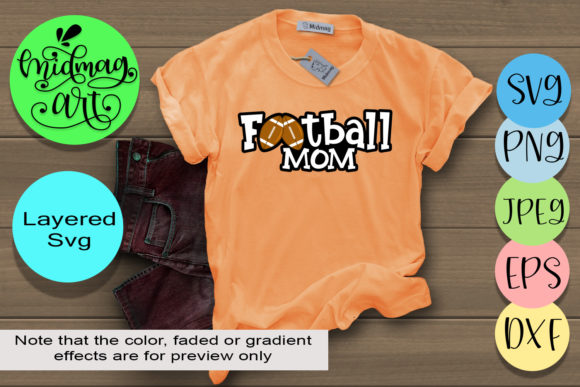 Download Free Football Mom Graphic By Midmagart Creative Fabrica for Cricut Explore, Silhouette and other cutting machines.