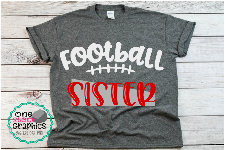 Download Free Football Sister Graphic By Onestonegraphics Creative Fabrica for Cricut Explore, Silhouette and other cutting machines.