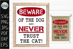 Download Free Funny Beware Of Dog Svg And Printable Graphic By Jobella Digital for Cricut Explore, Silhouette and other cutting machines.