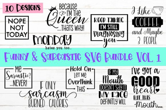 Print on Demand: Funny and Sarcastic Bundle Graphic Crafts By ReneesCreativeSVGs - Image 1