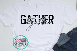 Gather Together Graphic By OneStoneGraphics