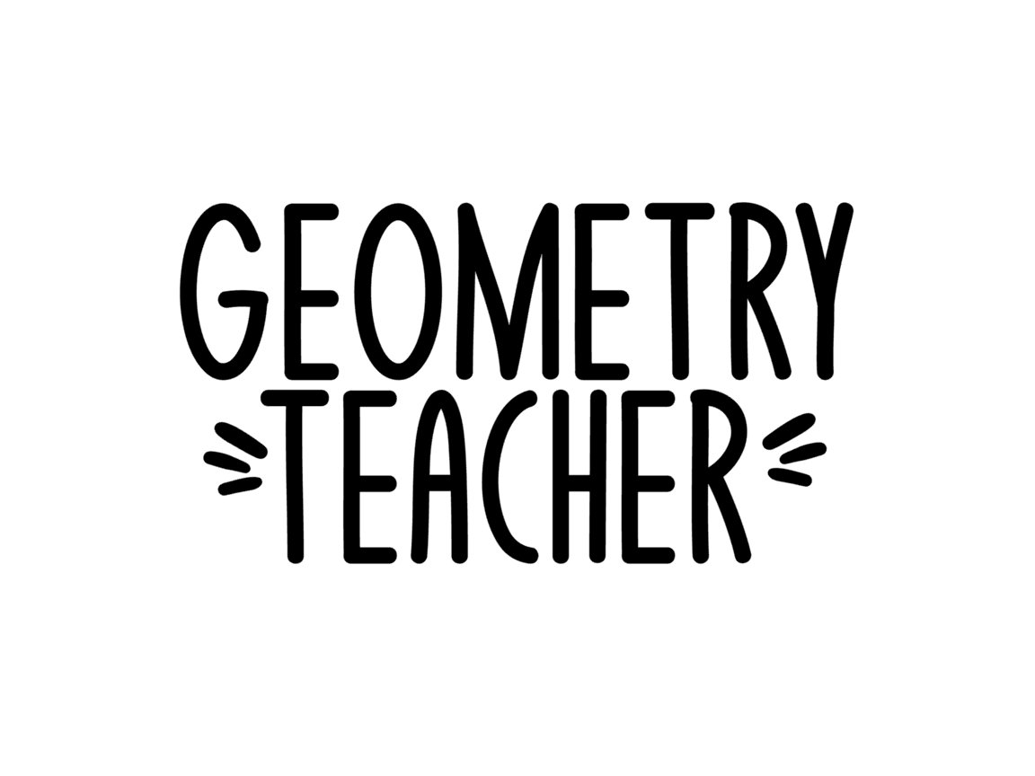 Download Free Geometry Teacher Graphic By Thesmallhouseshop Creative Fabrica for Cricut Explore, Silhouette and other cutting machines.