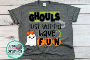 Ghouls Just Wanna Have Fun Graphic By OneStoneGraphics