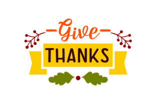 Give Thanks - Thanksgiving Thanksgiving Craft Cut File By Creative Fabrica Crafts