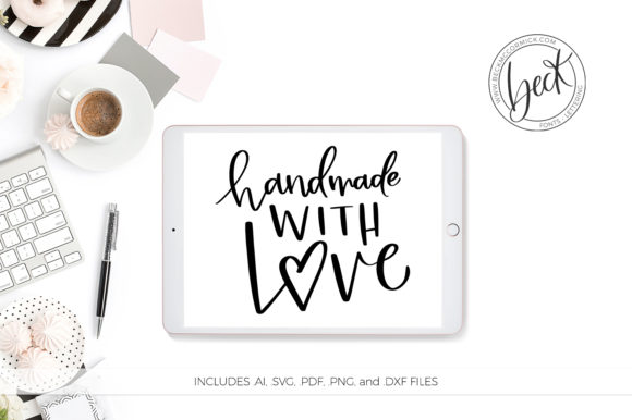 Download Free Handmade With Love Grafik Von Beckmccormick Creative Fabrica for Cricut Explore, Silhouette and other cutting machines.