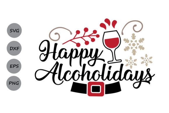 Download Free Happy Alcoholidays Graphic By Cosmosfineart Creative Fabrica for Cricut Explore, Silhouette and other cutting machines.