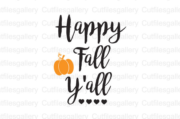Download Free Happy Fall Yall Graphic By Cutfilesgallery Creative Fabrica for Cricut Explore, Silhouette and other cutting machines.