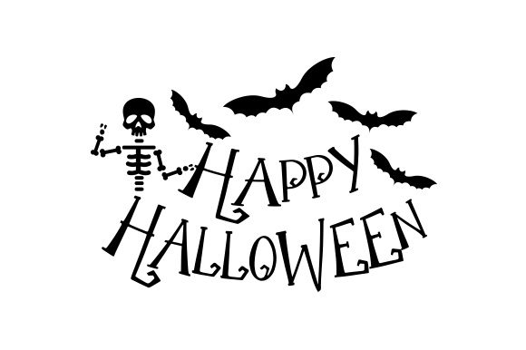 Happy Halloween Skeleton Halloween Craft Cut File By Creative Fabrica Crafts