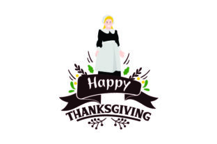 Happy Thanksgiving - Pilgrim Thanksgiving Craft Cut File By Creative Fabrica Crafts