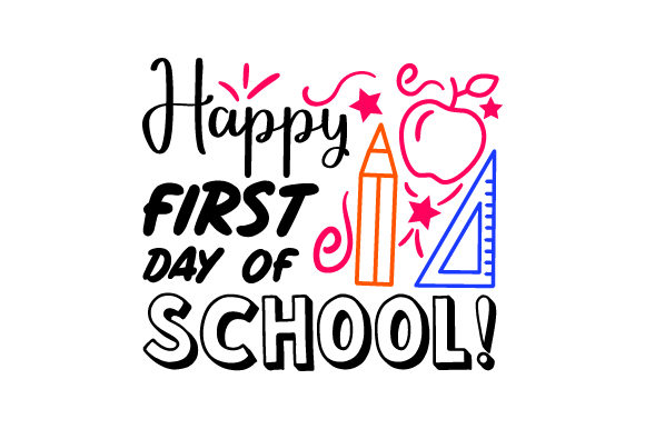 Download Free Happy First Day Of School Back To School Svg Cut File By for Cricut Explore, Silhouette and other cutting machines.