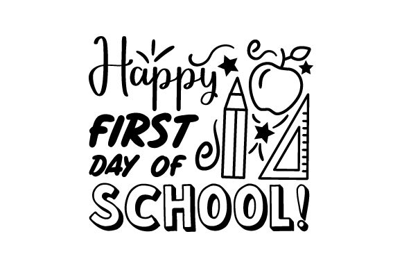 Happy First Day of School! - Back to School School & Teachers Craft Cut File By Creative Fabrica Crafts - Image 2