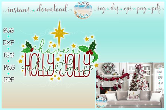 Print on Demand: Have a Holly Jolly Christmas Quote Graphic Crafts By SVGcraze