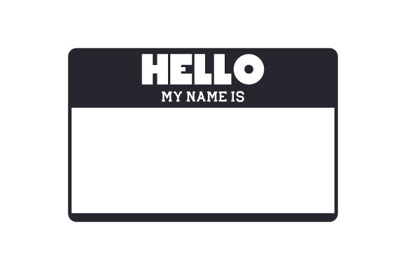 Hello My Name Is Svg Cut File By Creative Fabrica Crafts